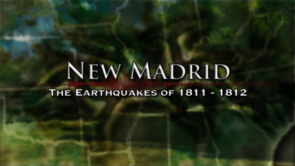 New Madrid Documentary